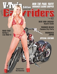 Live the Dream: Easyriders Annual Sweepstakes - Save 73% off the annual V-Twin newsstand price!